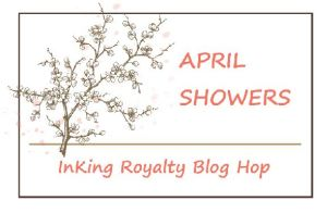 InKing Royalty Blog Hop - April